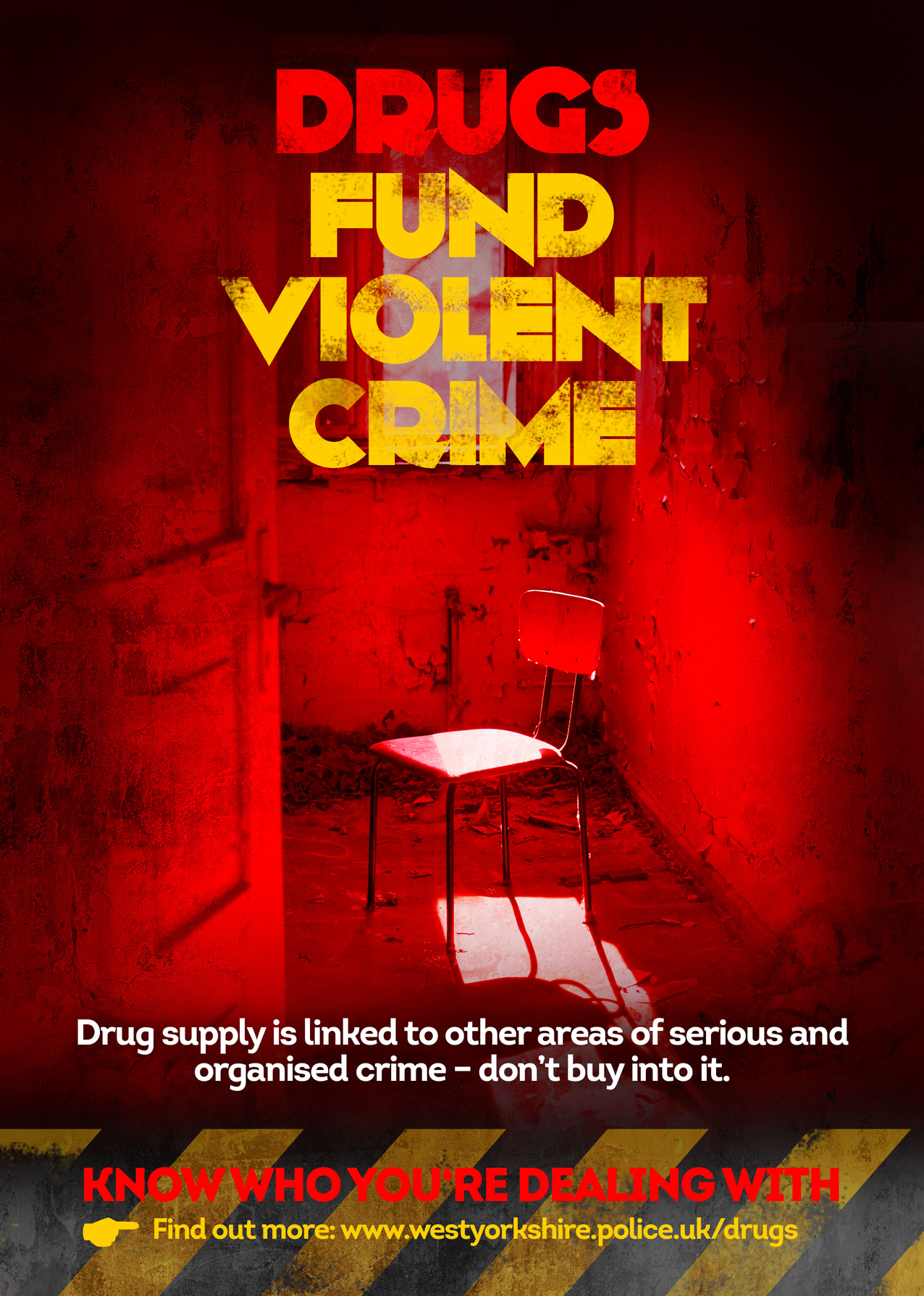 Drugs Fund Violent Crime Poster