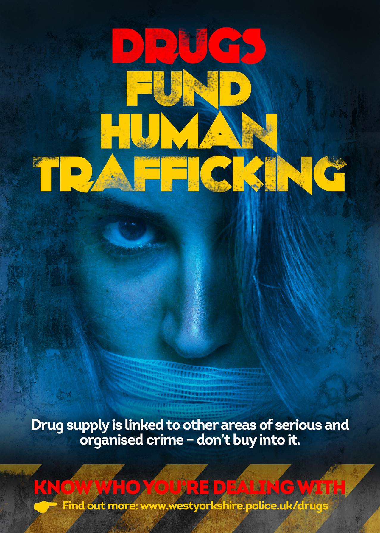 Drugs Fund Human Trafficking Poster