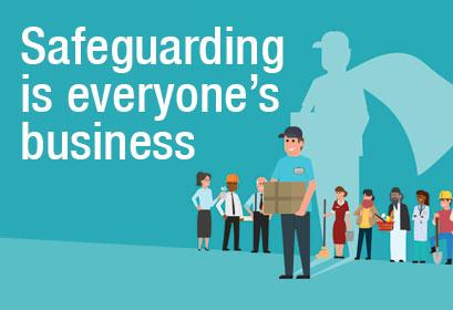 Safeguarding is Everyone's Business